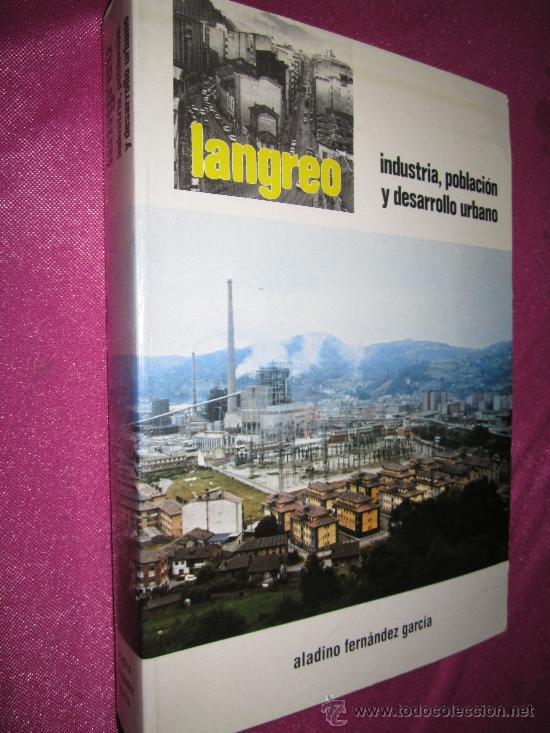 LANGREO INDUSTRIA POBLACION Y DESARROLLO URBANO FERNANDEZ GARCIA 1980 (Libros de Segunda Mano - Ciencias, Manuales y Oficios - Otros)