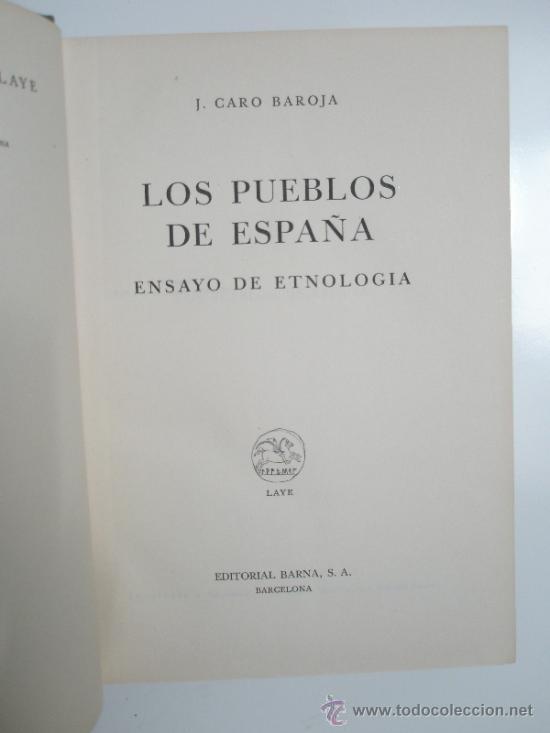 CARO BAROJA,J.: LOS PUEBLOS DE ESPAÑA. ENSAYO DE ETNOLOGÍA. (1946) (Libros de Segunda Mano - Ciencias, Manuales y Oficios - Otros)