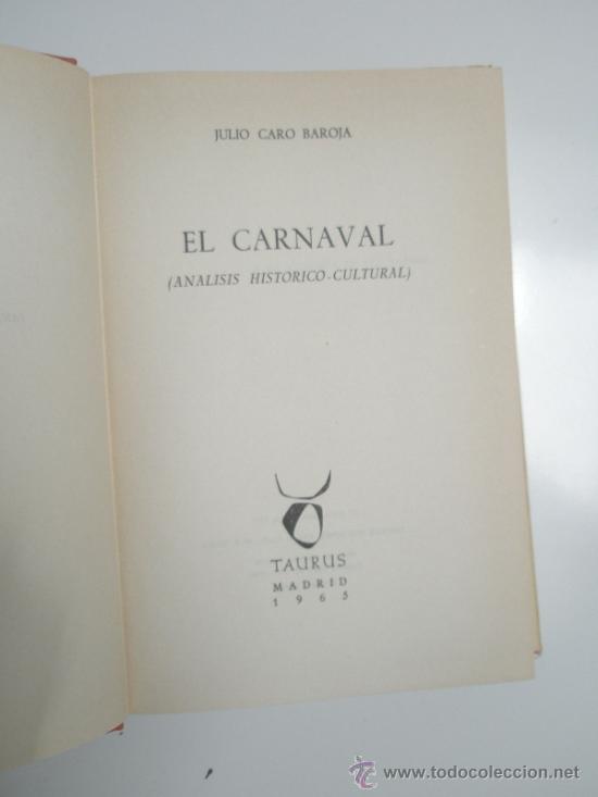 Libros de segunda mano: Caro Baroja, J.: El Carnaval. (Análisis Histórico-Cultural). (1965) - Foto 3 - 37614731