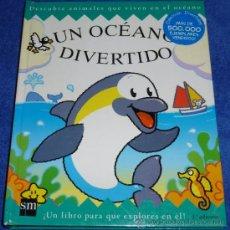 Libros de segunda mano: UN OCEANO DIVERTIDO - LIBRO POP UP - EDICIONES SM. Lote 46417248