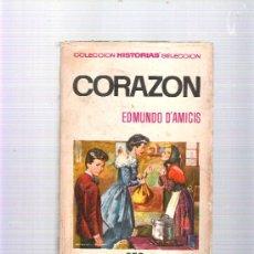 Libros de segunda mano - CORAZON - EDMUNDO D´AMICIS - HISTORIAS SELECCION - SERIE CLASICOS JUVENILES - 1971 - BRUGUERA - 37542152