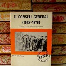 Libros de segunda mano: EL CONSELL GENERAL . ( 1682-1979 ) RECULL CRONOLÒGIC DELS PATRICIS ANDORRANS . . Lote 37567258