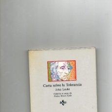 Libros de segunda mano: CARTA SOBRE LA TOLERANCIA. JOHN LOCKE.TECNOS.1991. Lote 37689439