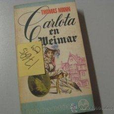 Libros de segunda mano: CARLOTA EN MEIMARTHOMAS MANN2,00. Lote 39957409