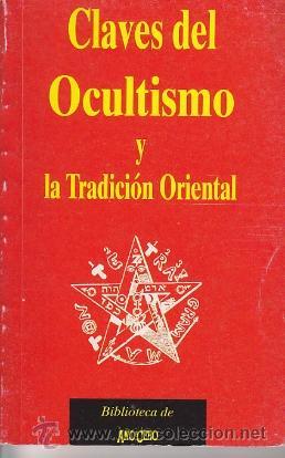 LIBRO DE LA BIBLIOTECA DE AÑO CER - CLAVES DEL OCULTISMO Y TRADICIÓ ORIENTAL - DE EILEEN CAMPBELL (Libros de Segunda Mano - Parapsicología y Esoterismo - Otros)