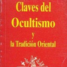 Libros de segunda mano: LIBRO DE LA BIBLIOTECA DE AÑO CER - CLAVES DEL OCULTISMO Y TRADICIÓ ORIENTAL - DE EILEEN CAMPBELL . Lote 37842979