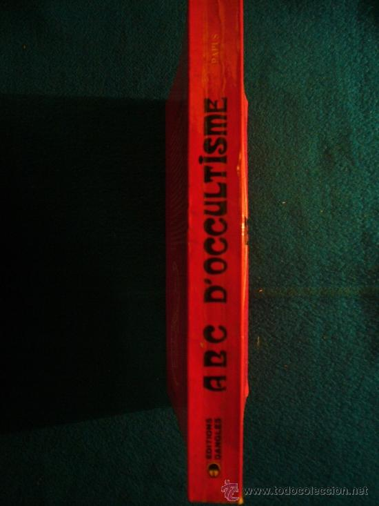 Libros de segunda mano: PAPUS: - ABC ILLUSTRE DOCCULTISME, PREMIERS ELEMENTS DETUDES DES TRADITIONS INITIATIQUES - (1984) - Foto 2 - 224812728