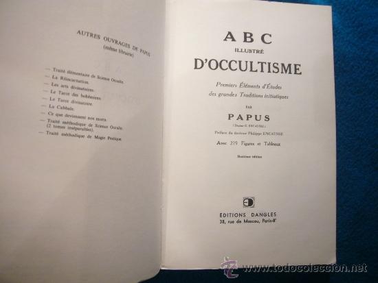 Libros de segunda mano: PAPUS: - ABC ILLUSTRE DOCCULTISME, PREMIERS ELEMENTS DETUDES DES TRADITIONS INITIATIQUES - (1984) - Foto 3 - 224812728