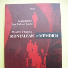 Libros de segunda mano: VÁZQUEZ MONTALBÁN. EN MEMORIA.. Lote 37707174