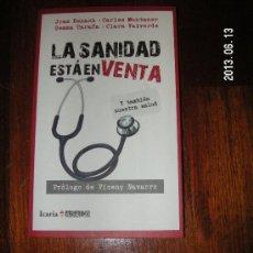 Libros de segunda mano: LA SANIDAD ESTA EN VENTA, EDITORIAL ICARIA ASACO. Lote 86710768
