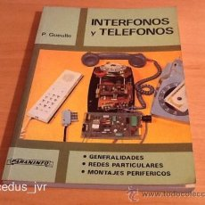 Libros de segunda mano: INTERFONOS Y TELÉFONOS P. GUEULLE PARANINFO LIBRO EN . Lote 38484467