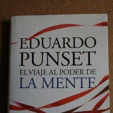 Libros de segunda mano: EL VIAJE AL PODER DE LA MENTE. EDUARDO PUNSET. DESTINO. IMAGO MUNDI. Lote 37776465