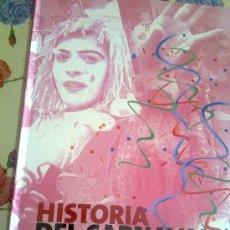 Libros de segunda mano: HISTORIA DEL CARNAVAL DE LOS 60 160 PAGINA Y DE LOS AÑOS 70 304 PAGINA EN DOS VOLUMEN EST18B3. Lote 37825199