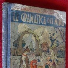 Libros de segunda mano: LA GRAMATICA DEL NIÑO PAULINO MARCOS ARALUCE 1941. Lote 37826851