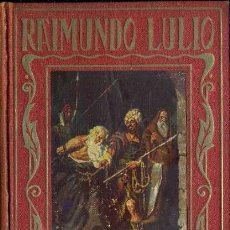 Libros de segunda mano: ARALUCE : RAIMUNDO LULIO (1941). Lote 37831133