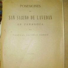 Libros de segunda mano: POSESIONES DE SAN SABINO DE LAVEDAN, EN ZARAGOZA (MADRID, 1923). Lote 37833510
