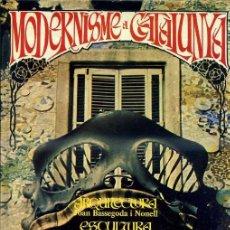 Libros de segunda mano: MODERNISME A CATALUNYA - ARQUITECTURA, ESCULTURA, LITERATURA (THOR, 1981) EN CATALÁN - GRAN FORMATO. Lote 37840620