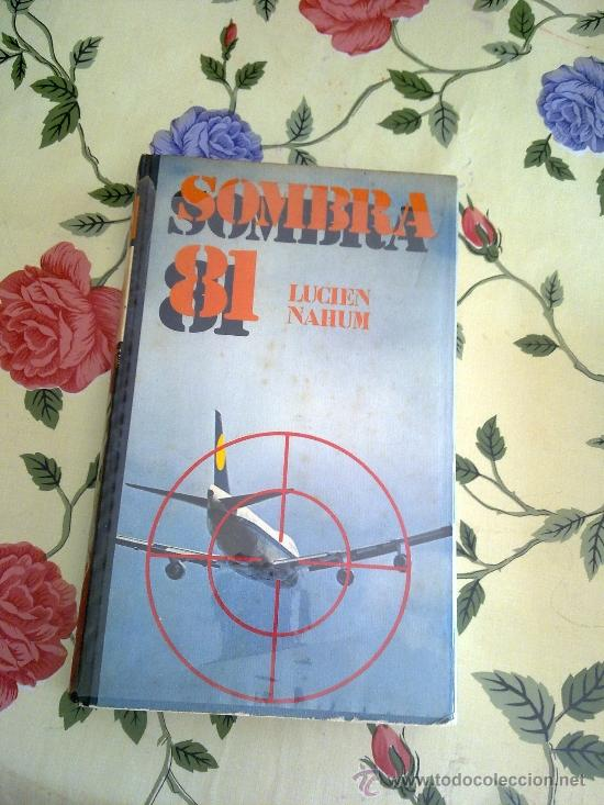 SOMBRA 81 LUCHEN NAHUM EDITADO POR CIRCULO DE LECTORES 1976 EST4B1 (Libros de Segunda Mano (posteriores a 1936) - Literatura - Otros)