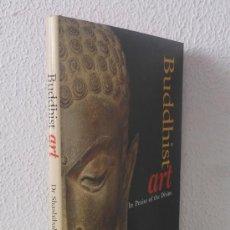 Libros de segunda mano: BUDDHIST ART. IN PRAISE OF THE DIVINE. Lote 37875184