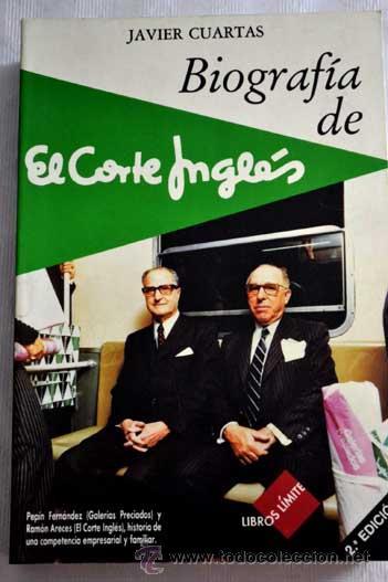 biografía de el corte inglés, por javier cuarta - Comprar en ...