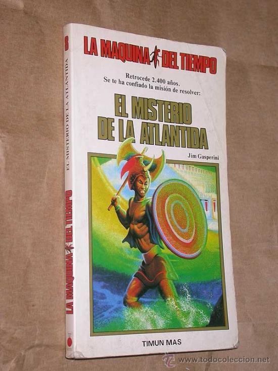 LA MAQUINA DEL TIEMPO Nº 8 EL MISTERIO DE LA ATLANTIDA. GASPERINI, SMITH. LIBRO JUEGO TIMUN MAS 1985 (Libros de Segunda Mano - Literatura Infantil y Juvenil - Otros)