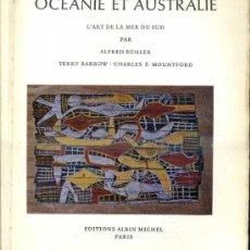Libros de segunda mano: L'ART DANS LE MONDE : OCÉANIE ET AUSTRALIE (PARIS, 1962). Lote 37904884