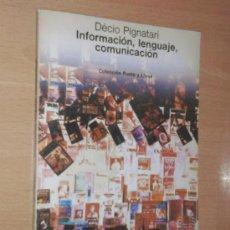 Libros de segunda mano: DÉCIO PIGNATARI - INFORMACIÓN, LENGUAJE, COMUNICACIÓN - GUSTAVO GILI, 1977. Lote 37919434