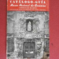Libros de segunda mano: CATÁLOGO-GUÍA DEL MUSEO NACIONAL DE CERAMICA