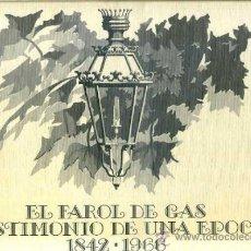 Libros de segunda mano: EL FAROL DE GAS 1842 / 1966 (CATALANA DE GAS, 1982) GRAN FORMATO CON ESTUCHE - MUY ILUSTRADO. Lote 37945352