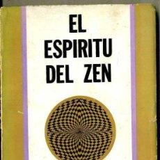Libros de segunda mano: ALAN WATTS : EL ESPIRITU DEL ZEN (DÉDALO, 1979). Lote 37953744