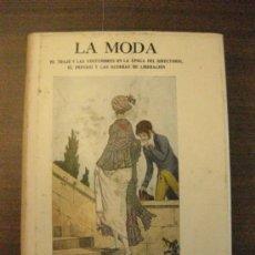 Libros de segunda mano: LA MODA. 1790-1817.SALVAT EDITORES. 1945. Lote 37995781
