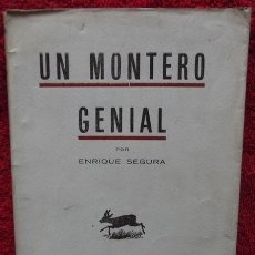 Libros de segunda mano: UN MONTERO GENIAL CAZA - CACERIA - MONTERIA - COVARSI. Lote 38025285