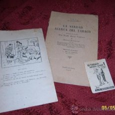 Libros de segunda mano: IMPRESIONANTE LOTE DE LA VERDAD ACERCA DEL TABACO.L. MOLLÁ SERRANO.1947.TODO UNA JOYA!!!.. Lote 38025694