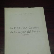 Libros de segunda mano: LA POBLACION CAPRINA DE LA REGION DEL BIERZO. (LEÓN). Lote 38031561