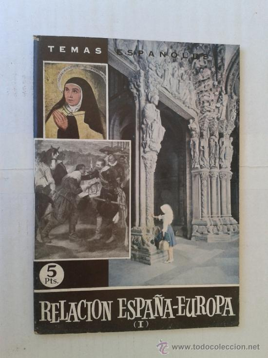 TEMAS ESPAÑOLES RELACION ESPAÑA-EUROPA (I) Nº 442 AÑO 1963 (Libros de Segunda Mano - Historia - Otros)