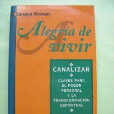 Libros de segunda mano: ALEGRÍA DE VIVIR. ROMAN. ESPIRITUAL. Lote 38061103