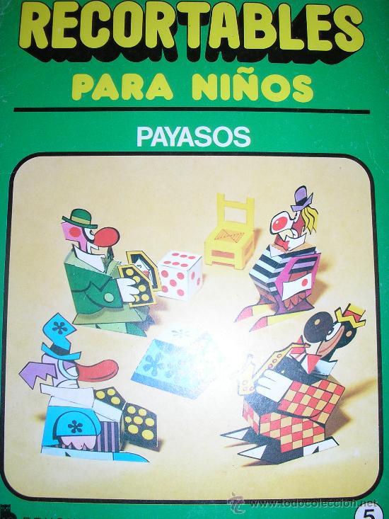 RECORTABLES PARA NIÑOS (PAYASOS) - Nº 5 - BRUGUERA - 1980 - ESPAÑA - RARO!! (Libros de Segunda Mano - Literatura Infantil y Juvenil - Otros)