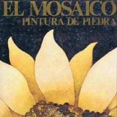 Libros de segunda mano: ROSSI, FERDINANDO. EL MOSAICO. PINTURA DE PIEDRA. BARCELONA: DAIMON, 1971. 22X30. TELA CON SOBRECUBI. Lote 38087809