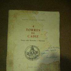 Libros de segunda mano: 4 TORRES DE CADIZ. MARIANO DE RETEGUI BENSUSAN. CON FIRMA DEL AUTOR. CADIZ, 1970. Lote 192860953