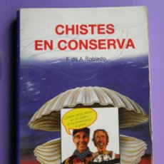 Libros de segunda mano: LIBRO CHISTES EN CONSERVA, COLECCIÓN DE CHISTES. Lote 38187525