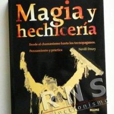 Libros de segunda mano: MAGIA Y HECHICERÍA DESDE CHAMANISMO A TECNOPAGANOS LIBRO MISTERIO HISTORIA ESOTERISMO SATANISMO ETC. Lote 38168729