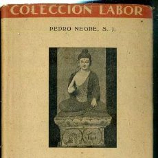 Libros de segunda mano: NEGRE : BUDISMO (LABOR, 1946). Lote 38176013