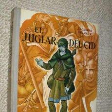 Libros de segunda mano: EL JUGLAR DEL CID, POR J. AGUIRRE BELLVER. PREMIO LAZARILLO 1961. LA BALLENA ALEGRE. DONCEL. Lote 38294257