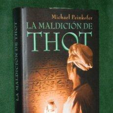 Libros de segunda mano: LA MALDICION DE TOTH, DE MICHAEL PEINKOFER. Lote 38276718