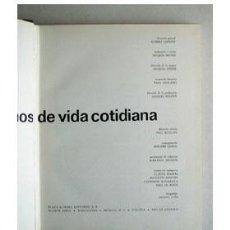 Libros de segunda mano: CIEN MIL AÑOS DE VIDA COTIDIANA. Lote 38278555