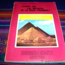 Libros de segunda mano: ¿CUÁLES SON LOS MISTERIOS DE LA GRAN PIRÁMIDE? ALEXANDER VON KRAUSS. ED. DRONTE 1977. MBE. Lote 38328711