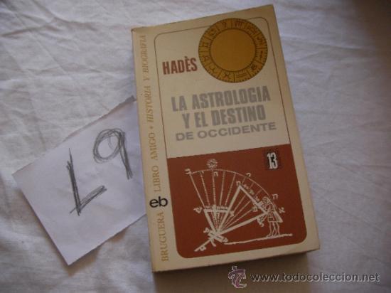 LA ASTROLOGIA Y EL DESTINO DE OCCIDENTE - HADES - ENVIO GRATIS A ESPAÑA (Libros de Segunda Mano - Parapsicología y Esoterismo - Otros)