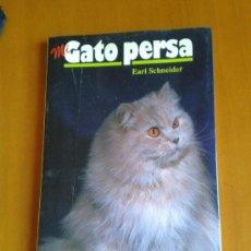 Libros de segunda mano: MI GATO PERSA - EARL SCHNEIDER. Lote 38364479