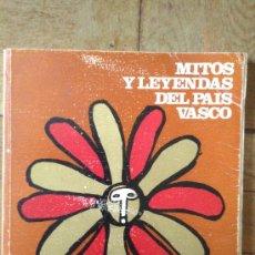 Libros de segunda mano: MITOS Y LEYENDAS DEL PAIS VASCO. Lote 178391887
