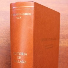 Libros de segunda mano: LIBRO TOMO HISTORIA DE MALAGA ANALES DEL CABILDO ECLESIASTICO MALAGUEÑO P. ANDRES LLORDEN O.S.A.. Lote 38377237
